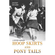 Hoop Skirts and Ponytails (BOK)