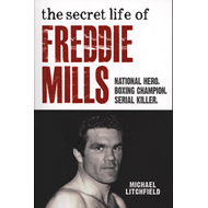 Secret Life of Freddie Mills (BOK)