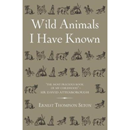Wild Animals I Have Known (BOK)