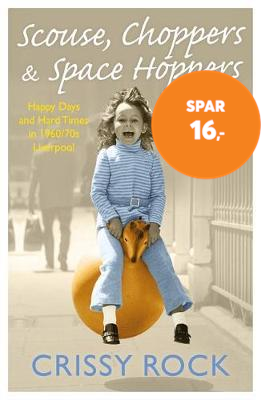Scouse, Choppers & Space Hoppers - A Liverpool Life of Happy (BOK)