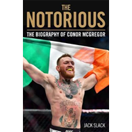 Produktbilde for Notorious - The Life and Fights of Conor McGregor (BOK)