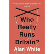 Who Really Runs Britain? (BOK)
