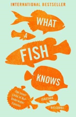 What a Fish Knows (BOK)