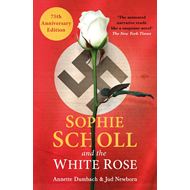 Sophie Scholl and the White Rose (BOK)
