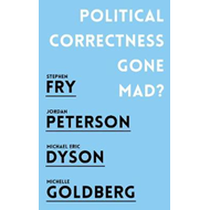 Political Correctness Gone Mad? (BOK)