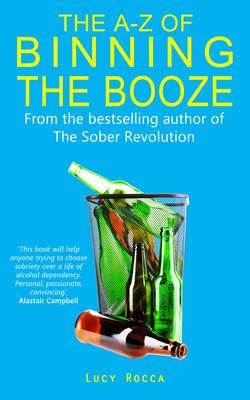 A-Z of Binning the Booze (BOK)