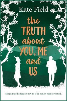 Truth About You, Me and Us (BOK)