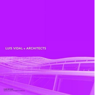 Luis Vidal + Architects 2nd Edition (BOK)