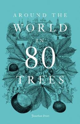 Around the World in 80 Trees (BOK)