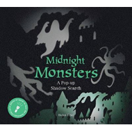 Midnight Monsters: A Pop-up Shadow Search:A Pop-up Shadow Se (BOK)