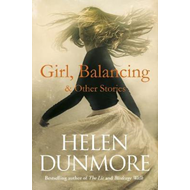 Girl, Balancing & Other Stories (BOK)