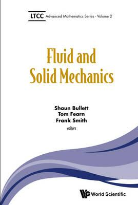 Fluid And Solid Mechanics (BOK)
