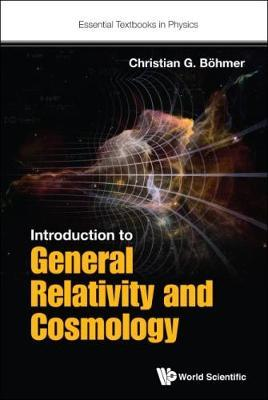 Introduction To General Relativity And Cosmology (BOK)