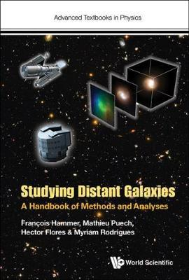 Studying Distant Galaxies: A Handbook Of Methods And Analyse (BOK)