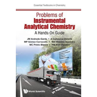 Problems Of Instrumental Analytical Chemistry: A Hands-on Gu (BOK)