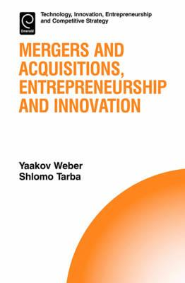 Mergers and Acquisitions, Entrepreneurship and Innovation (BOK)
