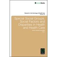 Special Social Groups, Social Factors and Disparities in Hea (BOK)