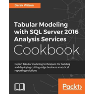 Tabular Modeling with SQL Server 2016 Analysis Services Cook (BOK)