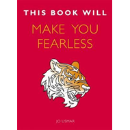 This Book Will Make You Fearless (BOK)
