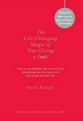Life-Changing Magic of Not Giving a F**k (BOK)