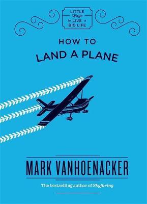 How to Land a Plane (BOK)