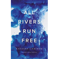 All Rivers Run Free (BOK)