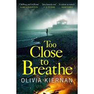 Too Close to Breathe (BOK)