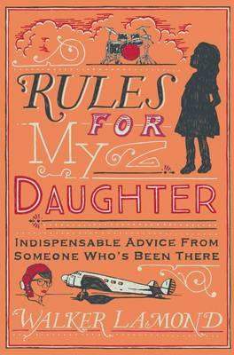 Rules for My Daughter (BOK)