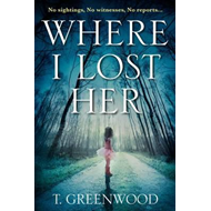 Where I Lost Her (BOK)