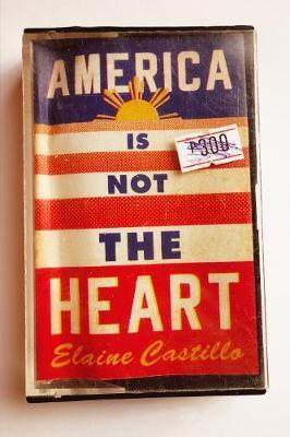 America Is Not the Heart (BOK)