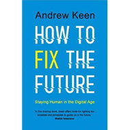 How to Fix the Future (BOK)