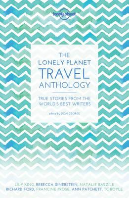 Lonely Planet Travel Anthology (BOK)