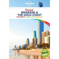 Pocket Brisbane & the Gold Coast - top sights, local experiences (BOK)