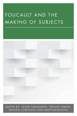 Foucault and the Making of Subjects (BOK)