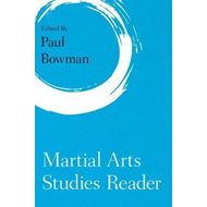Martial Arts Studies Reader (BOK)