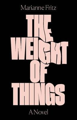 Weight of Things (BOK)