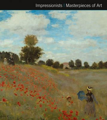 Impressionists Masterpieces of Art (BOK)