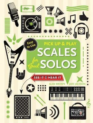 Scales for Great Solos (Pick Up and Play) (BOK)
