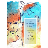 Magic Lamp: Dreams of Our Age (BOK)