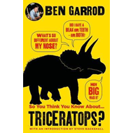 So You Think You Know About Triceratops? (BOK)