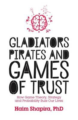 Gladiators, Pirates and Games of Trust (BOK)