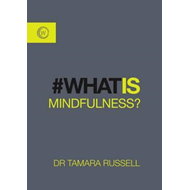 What is Mindfulness? (BOK)