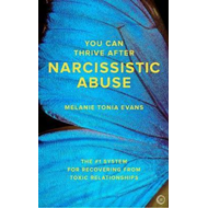 You Can Thrive After Narcissistic Abuse (BOK)