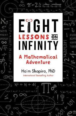 Eight Lessons on Infinity (BOK)