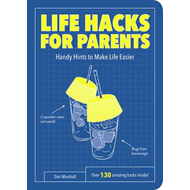 Life Hacks for Parents (BOK)