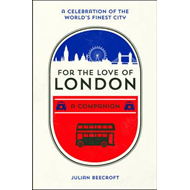 For the Love of London (BOK)