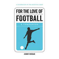 For the Love of Football (BOK)
