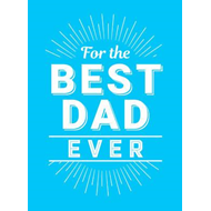 For the Best Dad Ever (BOK)