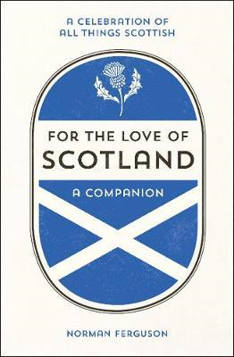 For the Love of Scotland (BOK)