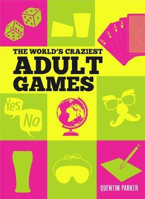 World's Craziest Adult Games (BOK)